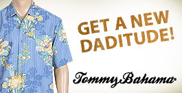 Get A New Daditude! - Tommy Bahama