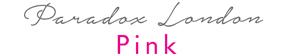 Paradox London Pink