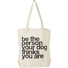 "Dogeared - ""Be The Person Your Dog Thinks You Are"" Tote"