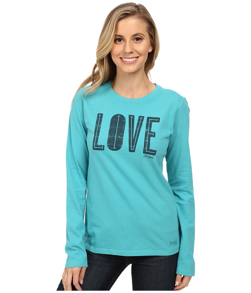 Life is good Crusher Long Sleeve Tee Live Love/Teal Blue Womens Long Sleeve Pullover