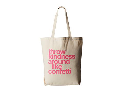 Dogeared Throw Kindness Around Like Confetti Tote