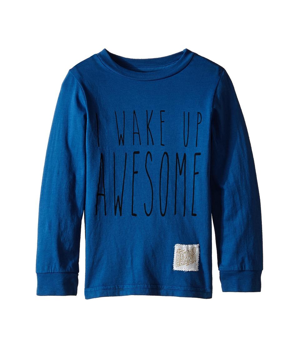The Original Retro Brand Kids - I Wake Up Awesome Long Sleeve Tee