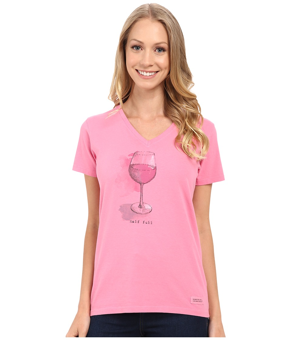 Life is good Half Full Wine Glass Crusher Vee Rose Pink Womens Short Sleeve Pullover
