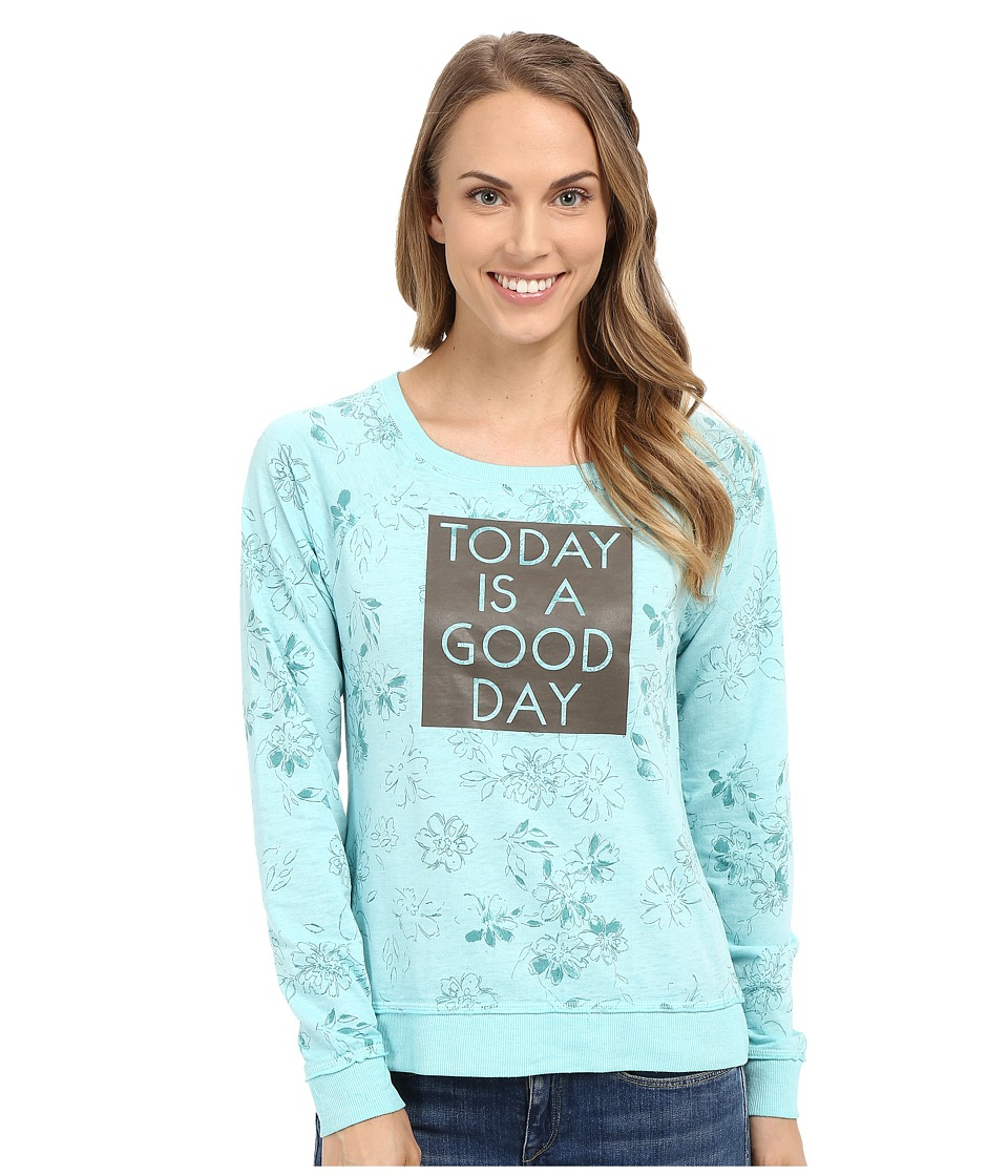 Life is good Today Is A Good Day French Terry Crew Cool Aqua Womens Long Sleeve Pullover