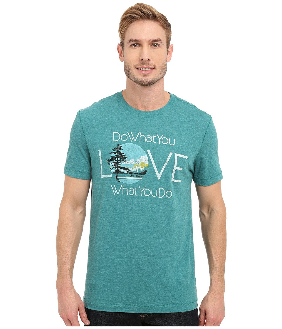 Life is good - Do What You Love Love What You Do Cool Tee (Beachy Teal) Men