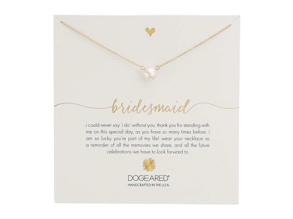 Dogeared Bridesmaid White Pearl Necklace Gold Dipped Necklace