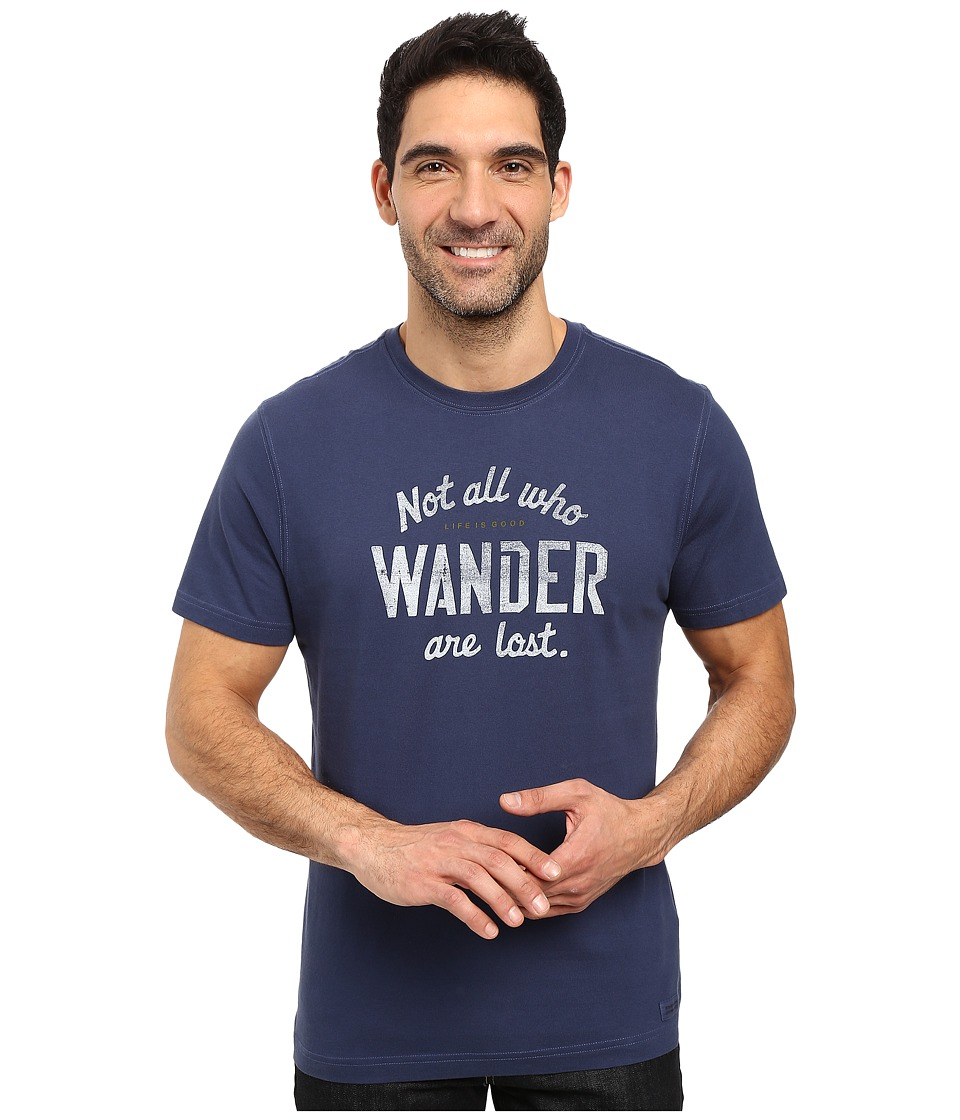 Life is good - Not All Who Wander Are Lost Crusher Tee (Darkest Blue) Men
