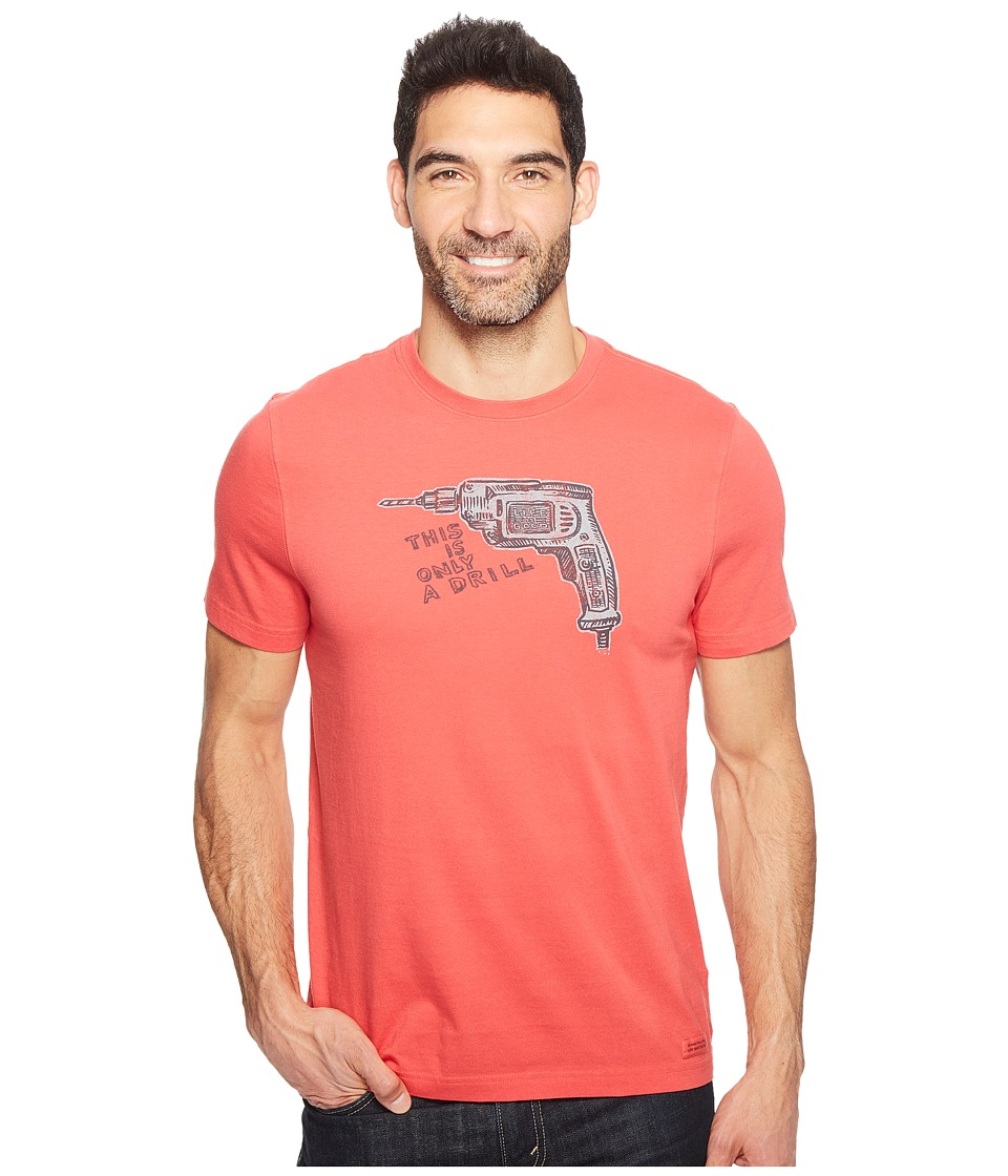 Life is Good Only A Drill Crusher Tee (Americana Red) Men