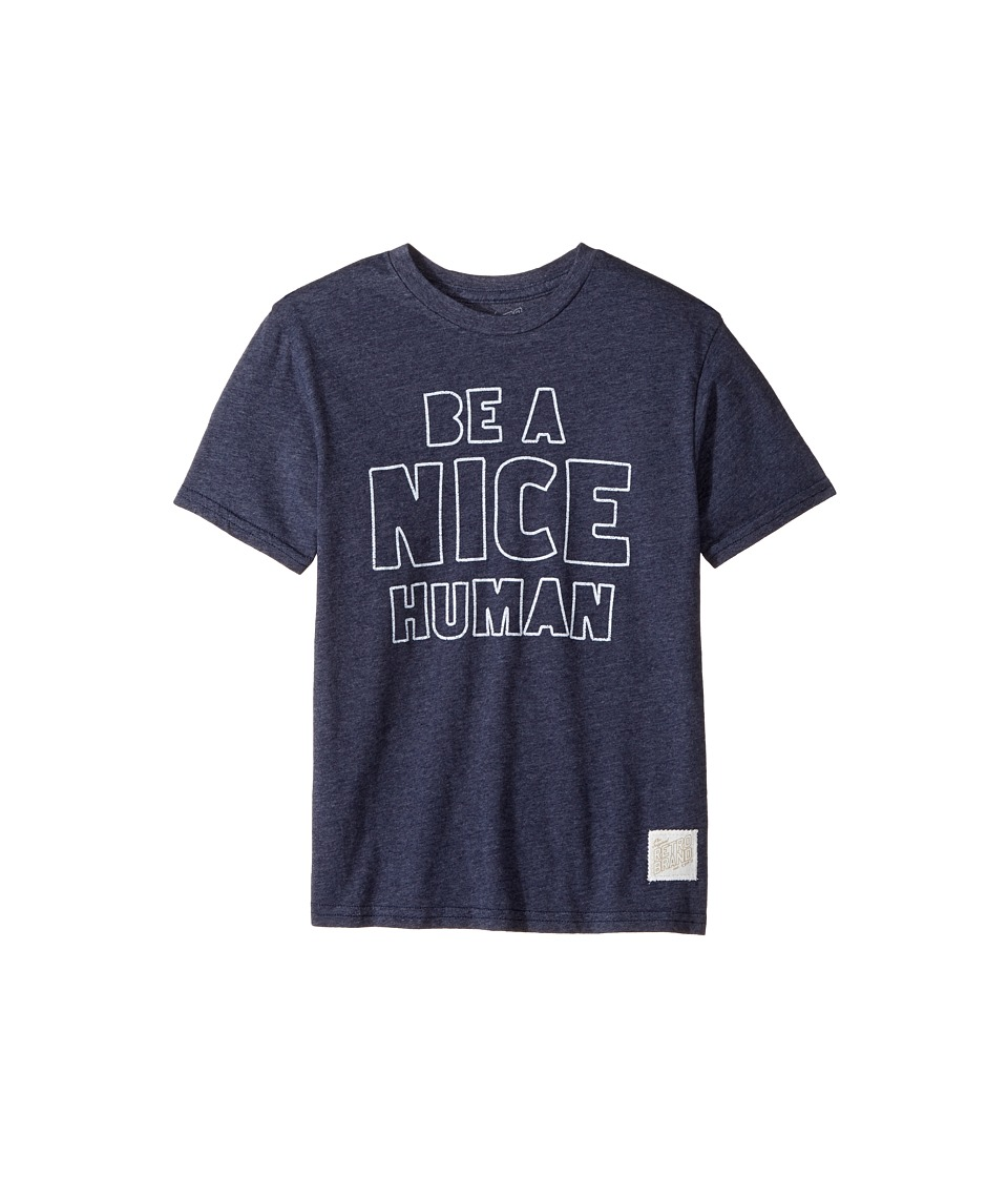 The Original Retro Brand Kids - Be A Nice Human Short Sleeve Tri-Blend Tee