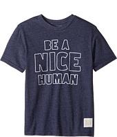 The Original Retro Brand Kids - Be A Nice Human Short Sleeve Tri-Blend Tee (Big Kids)
