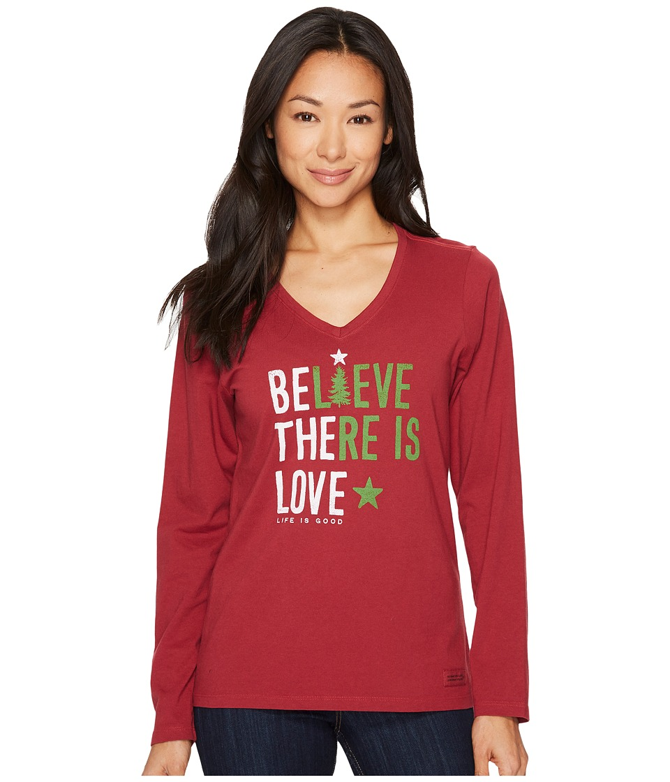 Life is Good Believe There Is Love Long Sleeve Crusher Vee (Cranberry Red) Women